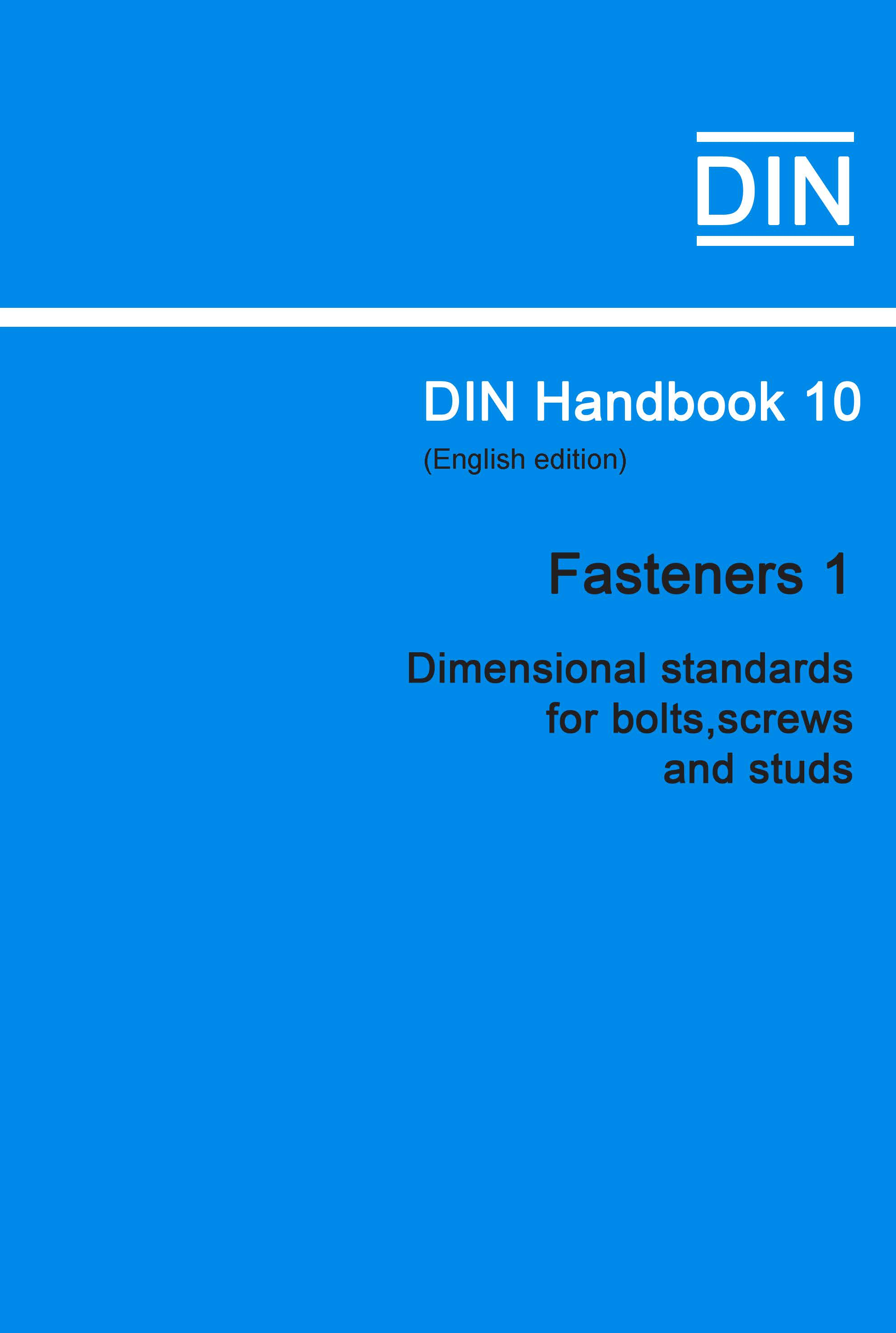 (DIN Handbook  10 Fasteners 1 (Dimensional Standards For Bolts,screws And Studs