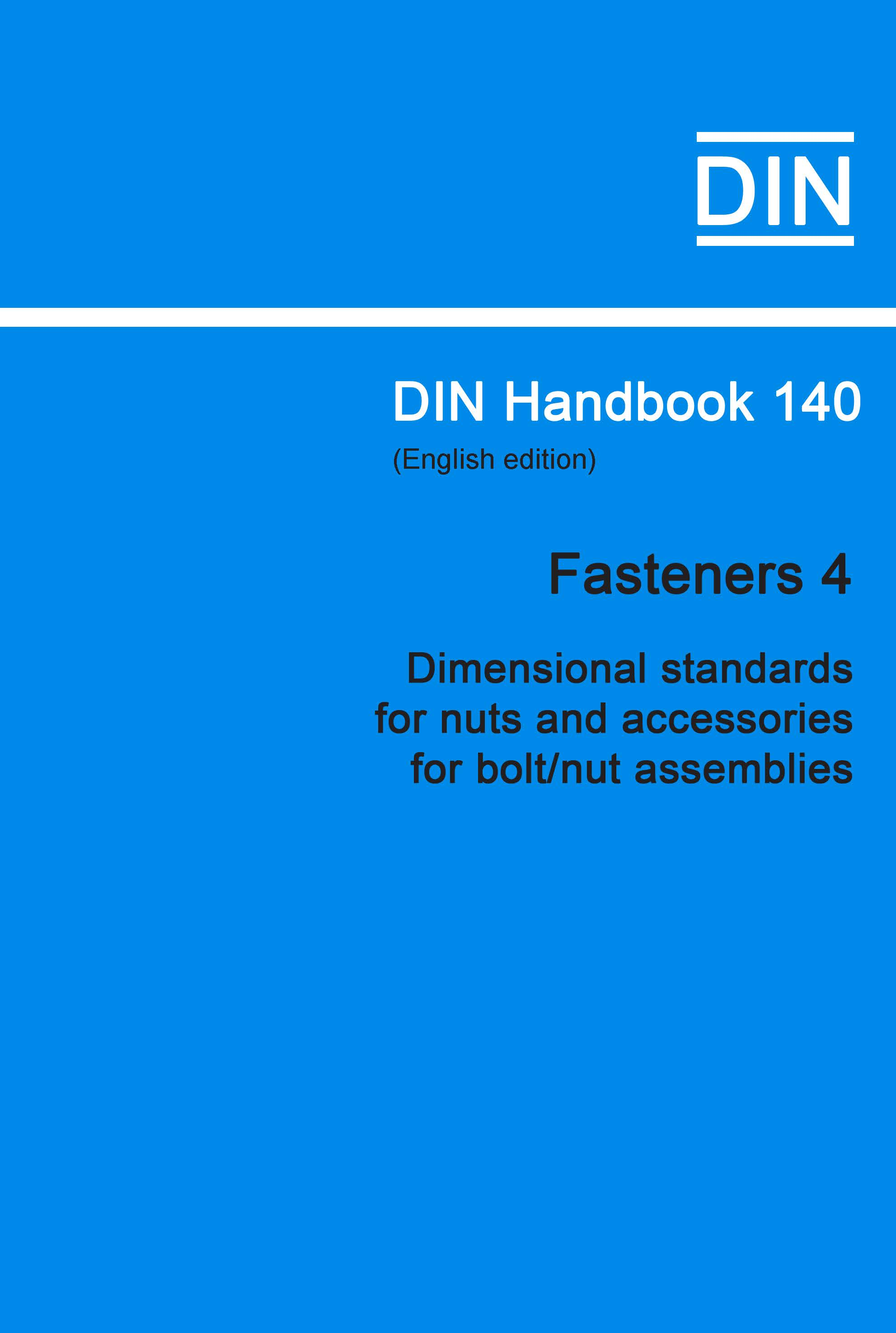 (DIN Handbook  140 Fasteners 4 (Dimensional Standards For Nuts And Accessories For Bolt/nut Assemblies