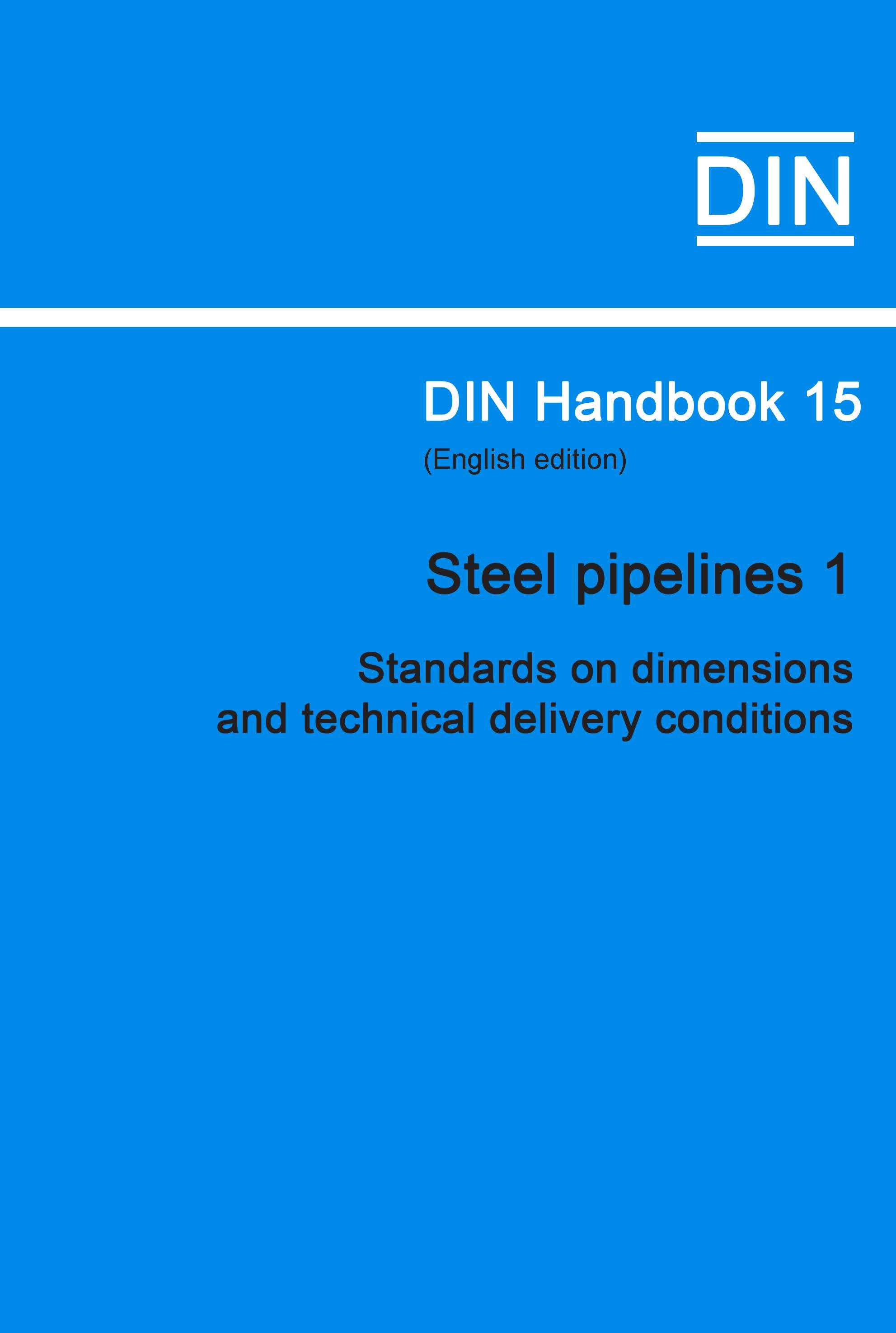 (DIN Handbook  15 Steel Pipelines 1 (standards On Dimensions And Technical Delivery Conditions