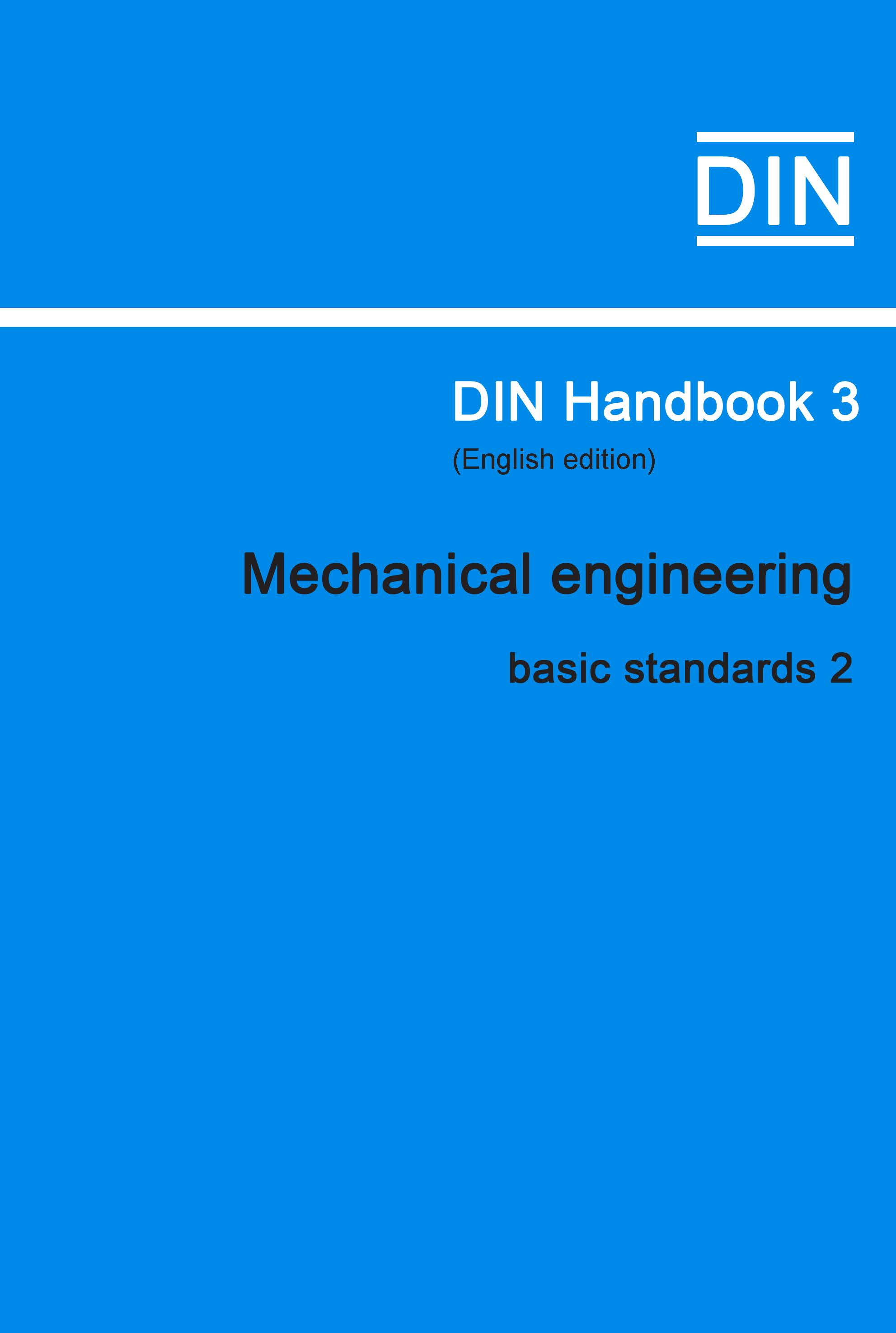 (DIN Handbook  3 Mechanical Engineering (basic Sta...