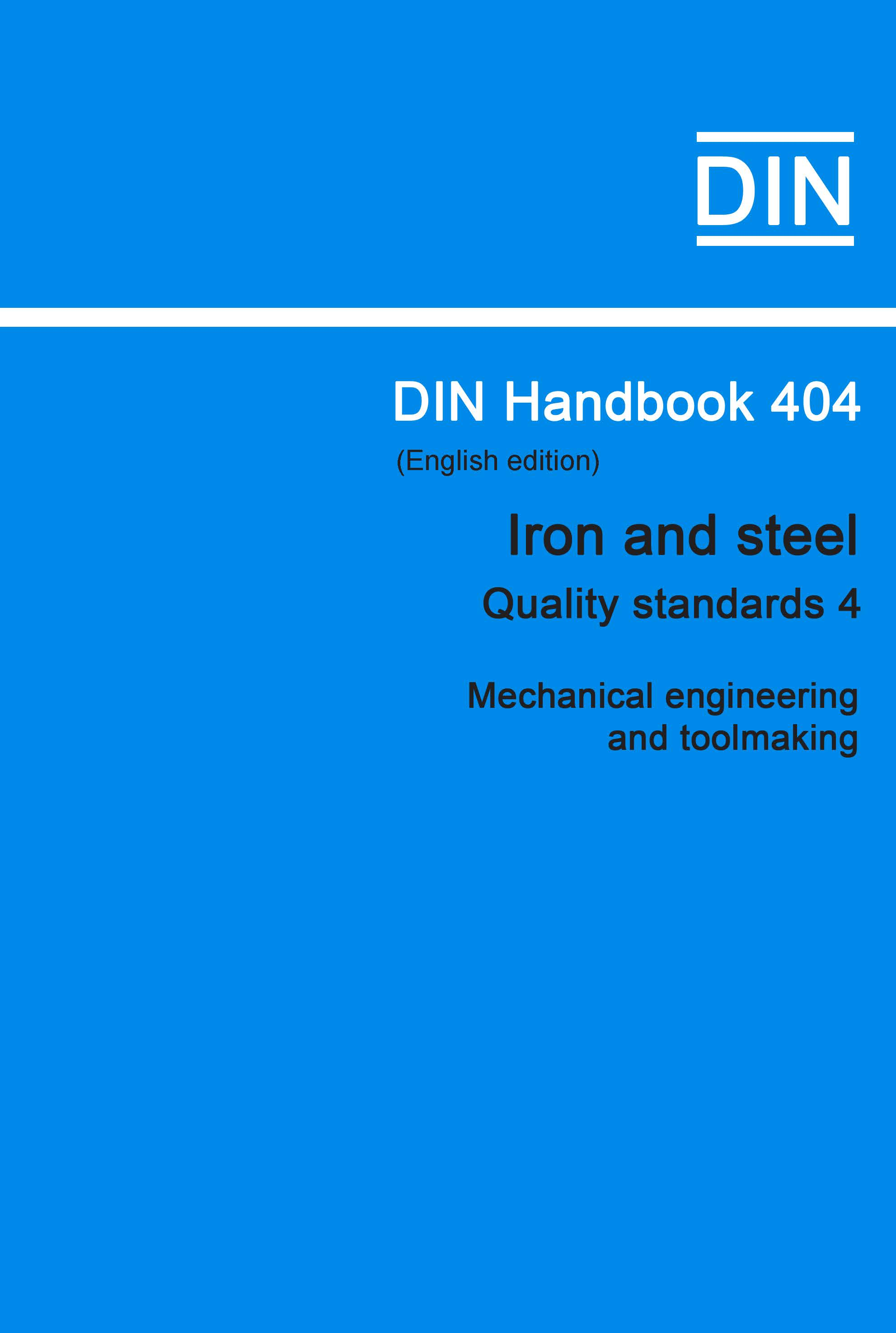 (DIN Handbook  404 Iron And Steel (Quality Standar...