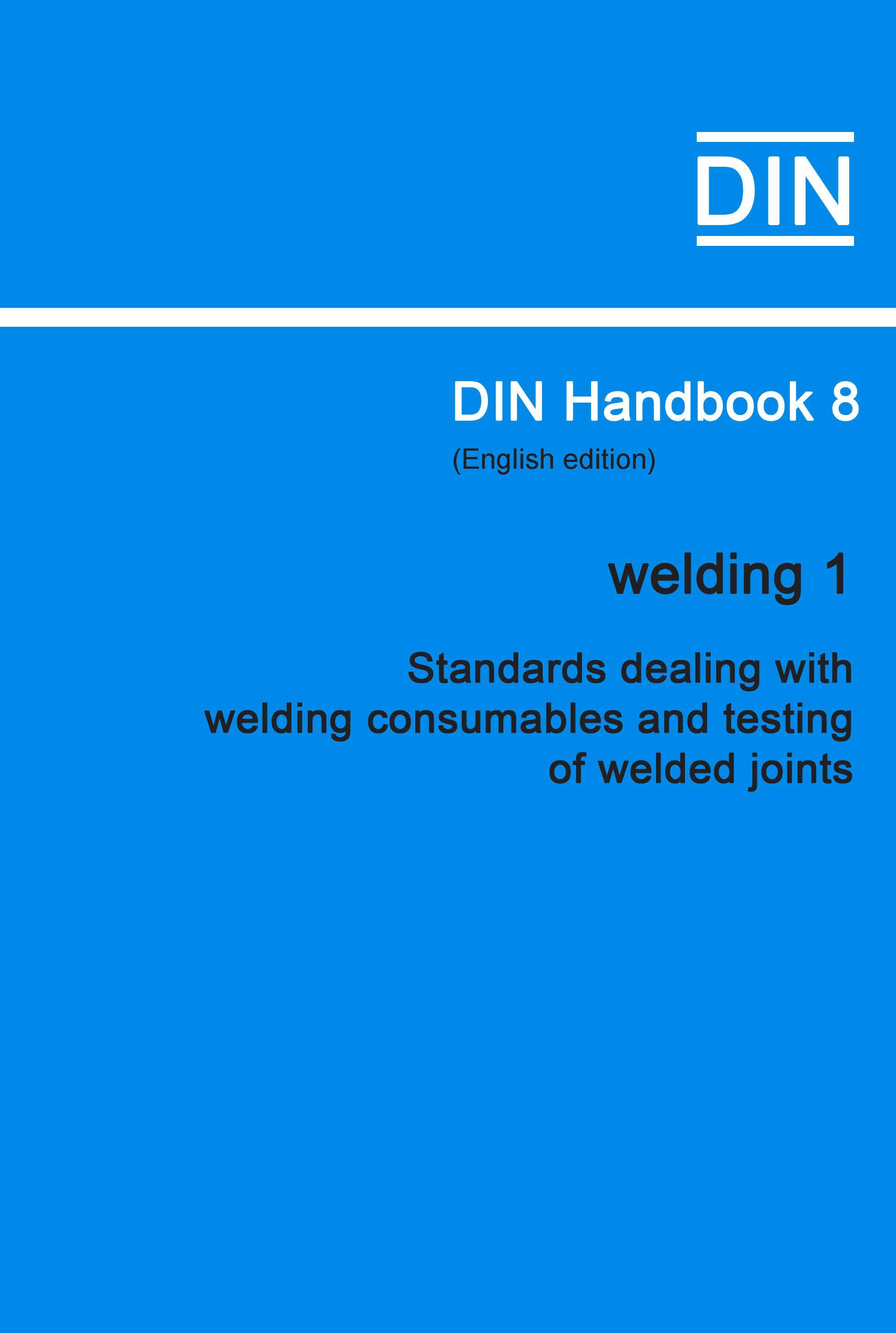 (DIN Handbook  8 Welding 1 (standards Dealing With...